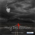 Hwy Destruction CD